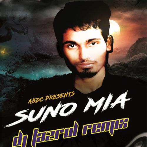 Suno Mia (Tapori Mix) DJ TaZrul
