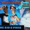 MC R10 O PINTA = VAI NO CHÃO - ( ( PROD DJ ML DE CAXIAS ) ) #SÃO PAULO