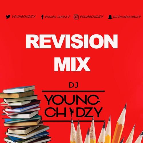 Revision Mix by Dj @YoungChidzy (R&B, Hip Hop & Urban)
