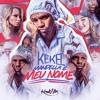 MC Kekel - Mandella é meu nome