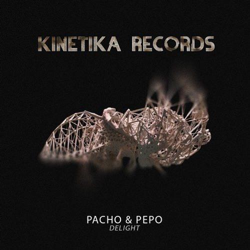 Pacho, Pepo - Delight (Kinetika)