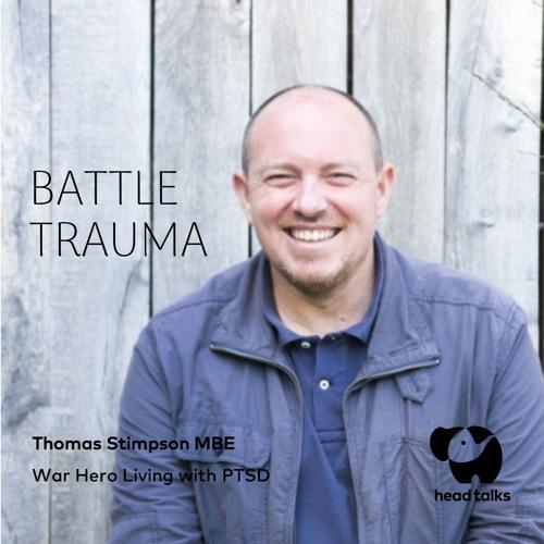 Battle Trauma By Thomas Stimpson MBE