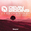 Devin Riggins - Feeding Fires ft. Anica