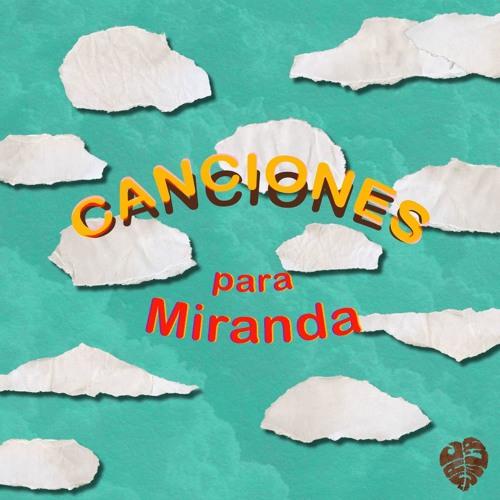 Canciones para Miranda