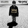 The Killers - The Man (King Arthur Remix) [Free Download]