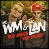MC Lan E MC WM - Sua Amiga Vou Pegar (Yuri Lorenzo Remix) OUT NOW