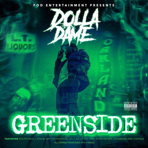 FOD Entertainment presents Dolla Dame - Greenside (Exclusive Mixtape) [Thizzler.com]