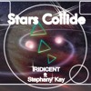 iRIDICENT  ft  Stephany Kay - Stars Collide (Lyrics By Stephany)