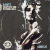 #OD031 Dante - Strong Will [Elements Of Music Chapter 1] (Preview)