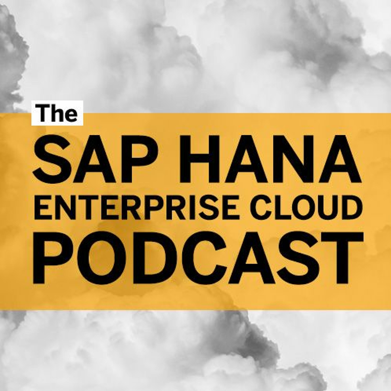 Episode 1: SAP HANA Enterprise Cloud: A Catalyst for IT Transformation