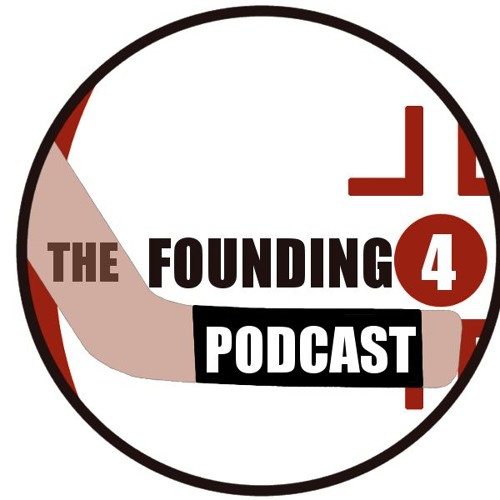 The Founding 4 Podcast: Episode 2