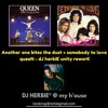 Another one bites the dust + somebody to love - queeN - dJ herbiE unity reworK