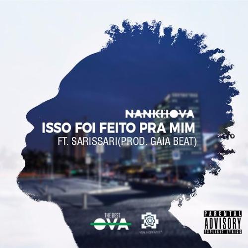 Isso Foi Feito Para Mim feat. Sarissari ( Prod. Gaia Beat
