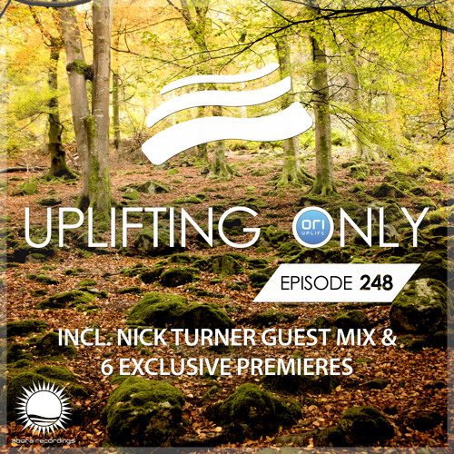 Uplifting Only 248 [No Talking] (incl. Nick Turner Guestmix) (Nov 9, 2017) [All Instrumental]