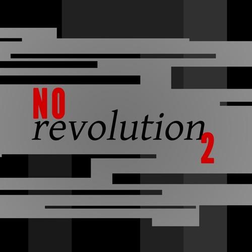 No Revolution 2