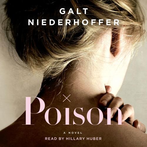 Poison by Galt Niederhoffer, audiobook excerpt