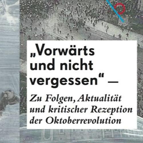 Marcel Bois - Zeitgenössische Rezeption und weltweite Auswirkung der Oktoberrevolution