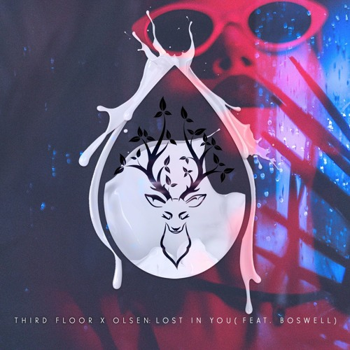 Lost In You Feat. Boswell - Third Floor x Olsen (Original Mix)