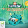 Octonauts: The Great Algae Escape and other stories: Octonauts #1 by Various Authors