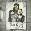 Take it Off (Buried by Graveyard Lights) [FREE DOWNLOAD]