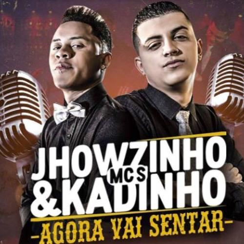 Baixar Mc Jhowzinho e Kadinho - Agora Vai Senta ( Fabio Wesley Bootleg