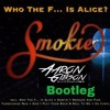 Smokie Who the fuck is Alice (DJ AZZY G Bootleg) CLICK BUY FOR FREE DOWNLOAD