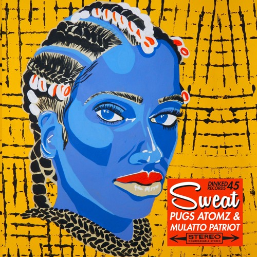Sweat Prod by Mulatto Patriot