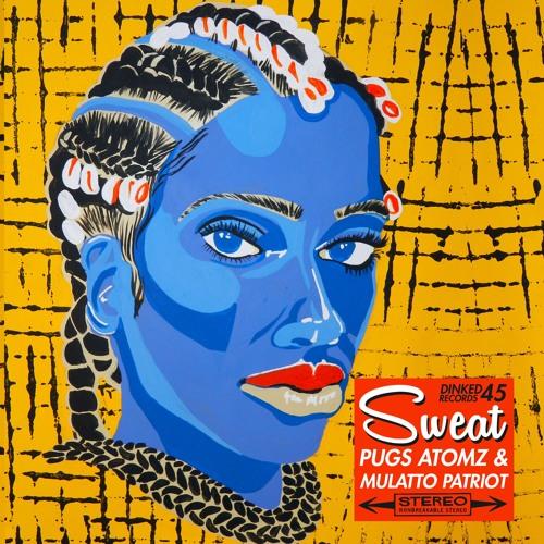 Sweat Prod by Mulatto Patriot