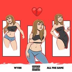"""""""All The Same"""" INSTAGRAM @Wynnartist"""