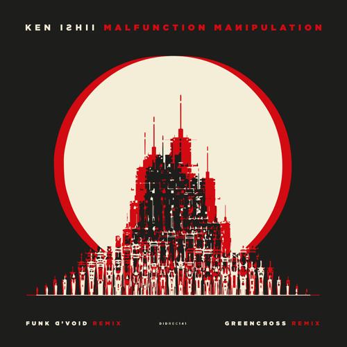 Ken Ishii - Malfunction Manipulation