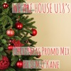 WE ARE HOUSE U18's Christmas Promo Mix