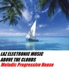 Laz Electronic Music ABOVE THE CLOUDS