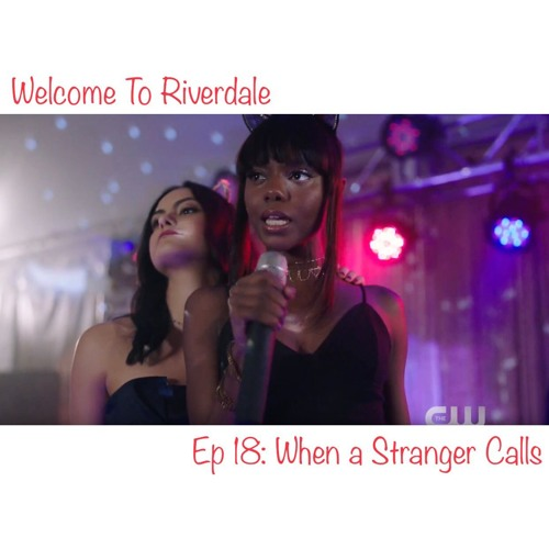 Welcome To RIverdale | Ep 18: When a Stranger Calls [ #CBNreview ]