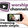 Worship Channels: The Best Way to Live your Church Presentation