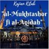 Kajian Kitab: Al-Mukhtashor fi al-Aqidah 06 (Asas Aqidah Islamiyah) - Ustadz Aris Munandar, M.P.I mp3