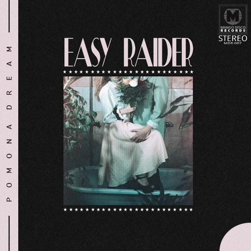 Pomona Dream - Easy Raider