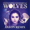 Selena Gomez & Marshmello - Wolves (AXEON Remix)
