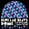 Dome (Feat. OthaSoul & Daniel Taylor)