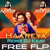 Haareya (Remix)   Free FLP   Ayushmann Khurrana   EDM   By DJ Krav