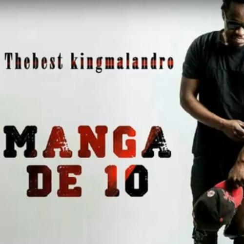 Thebest Kingmalandro  - Manga De 10