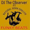 DJ The Observer Ft NBC  - Funky Beat - .MP3