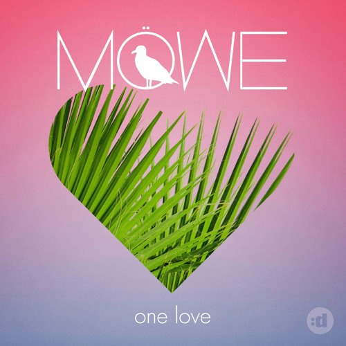 MÖWE - One Love