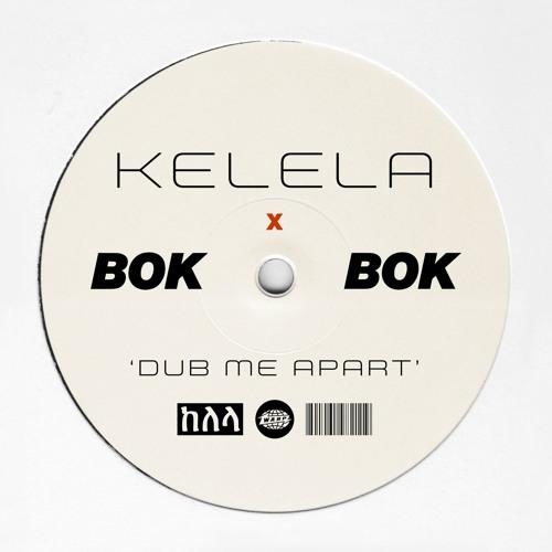 KELELA X BOK BOK DUB ME APART