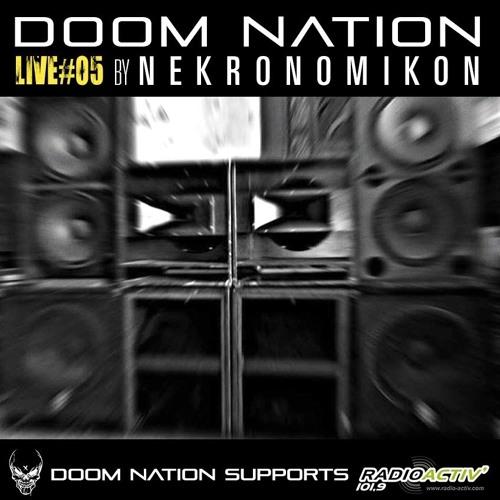 DOOM NATION LIVE #05 By Nekronomikon