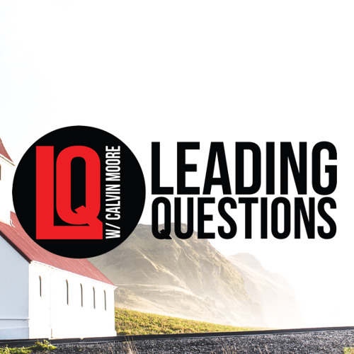 Leading Questions: S3 E9 | The First: Religion