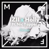 IZII x Holly - Drama ft. Nic Tapper