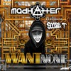 Madhatter - Want None (feat. Boogie T)