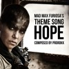#NowScoreThis - MAD MAX FURIOSA'S THEME SONG HOPE (composed By PROROKK)