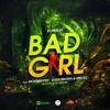 DJ Nestar - BAD GIRL Feat Mostwanted, Suga Brown & Specks