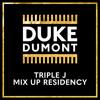 Week 1 – 'All Duke Dumont Tracks'